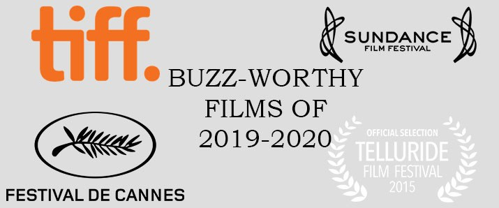 Film festival buzz movies