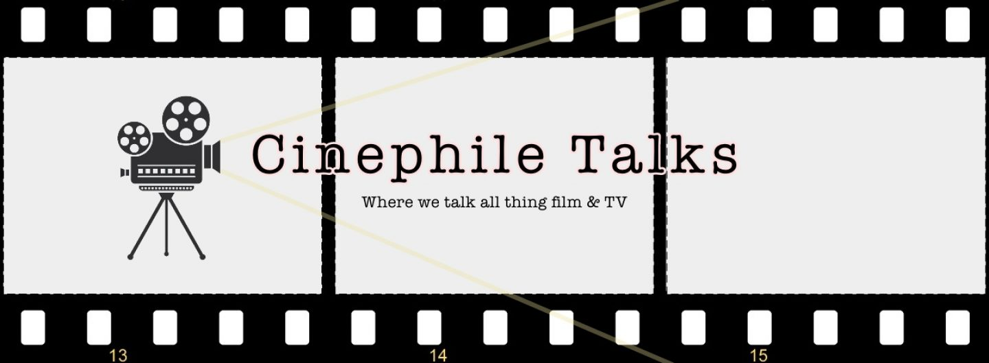 Cinephile Talks