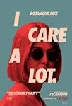 I care a lot movie poster, Rosamund Pike